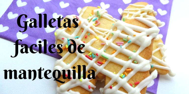 Galletas faciles de mantequilla